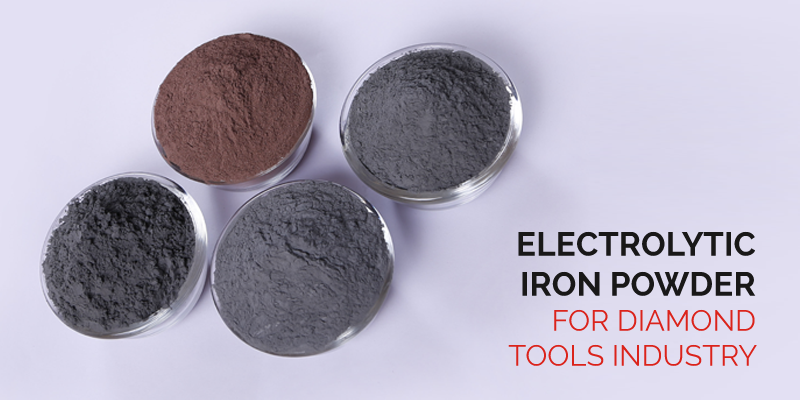 Electrolytic Iron Powder for diamond tools industry