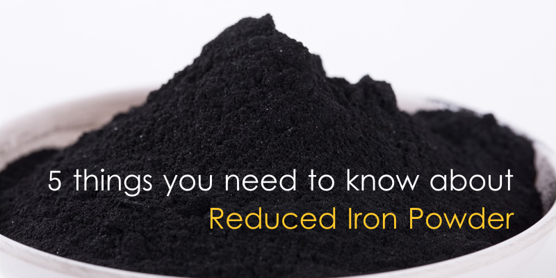 5_things_reduced_iron_powder